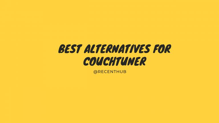 Best Alternatives for Couchtuner