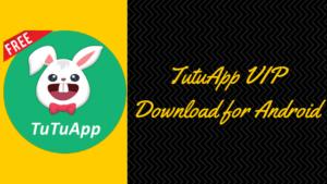 Tutuapp vip download